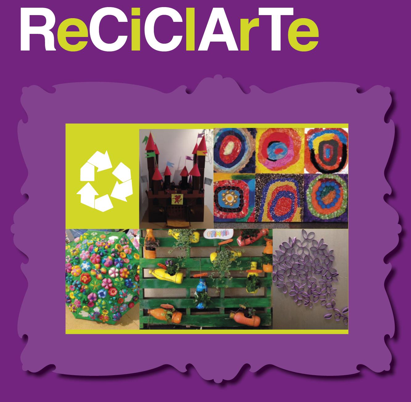 ReciclARTE, una mirada artística a partir del reciclado