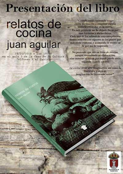 Juan aguilar presentar en guadarrama relatos de cocina noticias de la a6 madrid juan - La casa del libro torrelodones ...