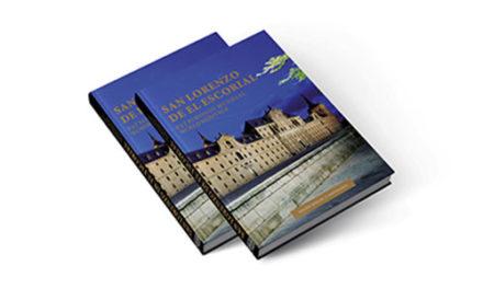 """Se reedita el libro """"San Lorenzo de El Escorial. Patrimonio de la Humanidad"""