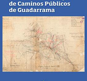 El inventario municipal de caminos de Guadarrama, ahora digital