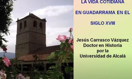 """El Aula de Humanidades abre ciclo con: """"La vida cotidiana de Guadarrama en el siglo XVIII"""