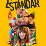 """""""Estándar"""", la ópera prima de Fernando González Gómez, llega a los cines"""