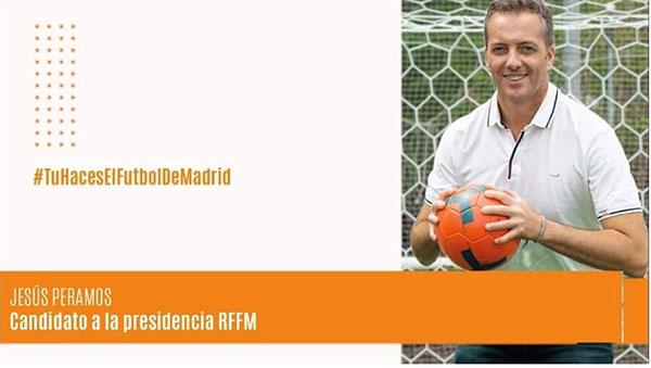 Jesús Peramos, candidato a la presidencia de la Real Federación de Fútbol de Madrid