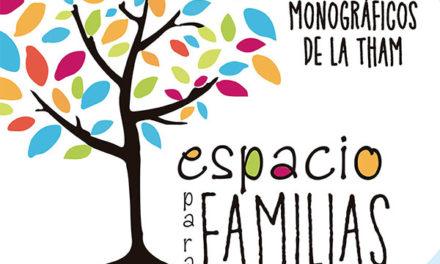 """""""Espacio para familias"""", conferencias online organizadas por la THAM"""