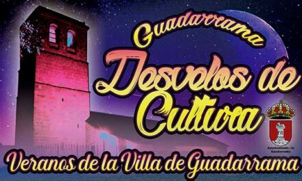 Desvelos de cultura, los veranos de la Villa de Guadarrama